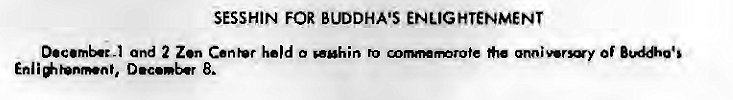 Machine generated alternative text: SESSHIN FOR BUDDHA'S ENLIGHTENMENT  and 2 Zen Center he'd o wuhin to o—mrote Of