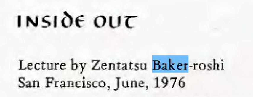 Machine generated alternative text: INSIÖ€ OUC  Lecture by Zentatsu  -roshi  San Francisco, June, 1976