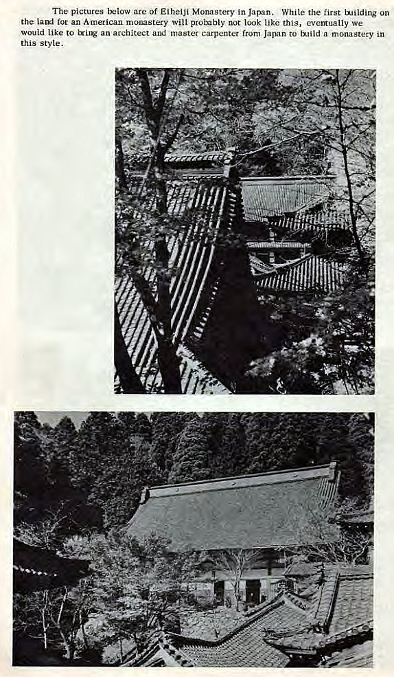 Machine generated alternative text: The pictures are Of Eiheiji Monastery in Japan. While the first on  the land for an American monastery witt proinbly not look like this, eventually we  would like to tying an architect and master carpenter from Japan to build a monastery in  this style.