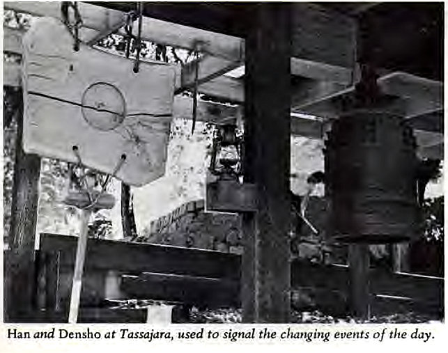Machine generated alternative text: Han and Densho at Tassajara, used to signal the changing events of the day.